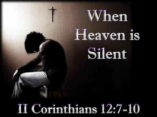 2-19-17 When Heaven is Silent