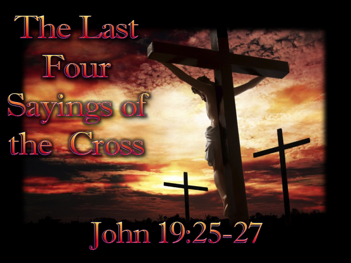 The Last four words of the cross